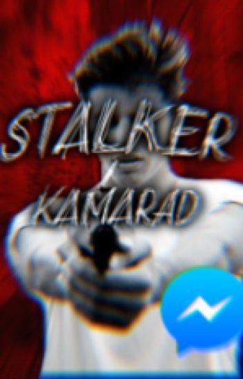 Stalker Kamarád
