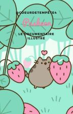 Pusheen - Documentaire illustré by freddizzy-