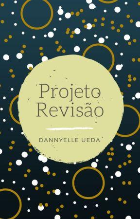 Projeto Revisão by DannyelleUeda