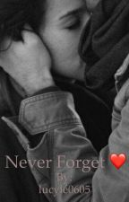 Never Forget ❤️ by lucyle0605