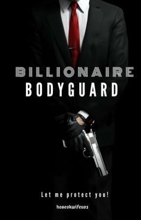 Billionaire Bodyguard by quin_anais