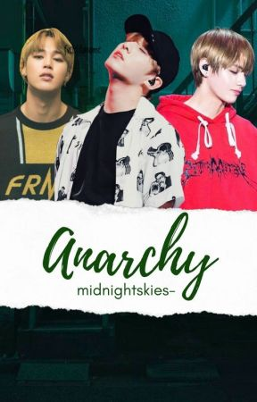Anarchy ~ BTS FF by midnightskies-