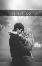 Perfect Two by DanjelaM