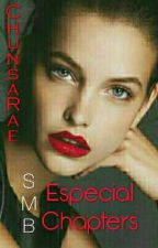 SMB: Especial Chapters by ChunsaRae