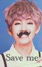 save me - imagine kim taehyung by leleyoongina