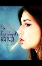 The Psychologist's Bad Habit (GxG Editing) by MissDamselDistress