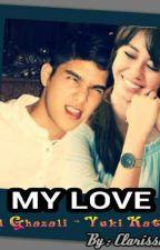 My Love by ClarissaPutriA