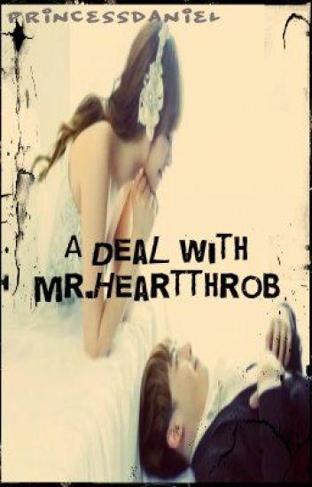 A Deal with Mr. Heartthrob