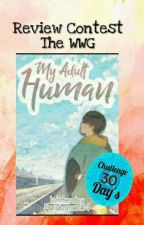 Review Contest The WWG : My Adult Human by pemipem