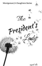 MDG: The President's Lady by EllePark05