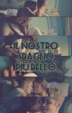 Il Nostro Sbaglio Più Bello || J.B. by Daniela_Ebbasta