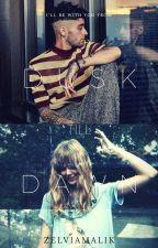 Dusk Till Dawn [COMPLETE] by pizzayn_