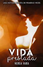 Vida prestada [Historia Interactiva] by Nerea61991