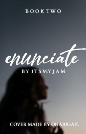 Enunciate  by itsmyjam
