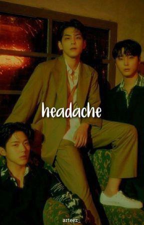 HEADACHE ▬ kpop by arteez_