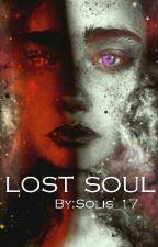 lost soul(Abgeschlossen)  by Solis_17