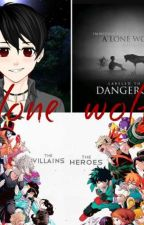 lone wolf ( a my hero academia fanfic  by lostboyinthewoods