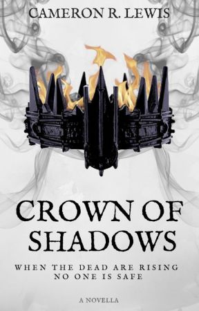 Crown of Shadows by Cameron-R-Lewis