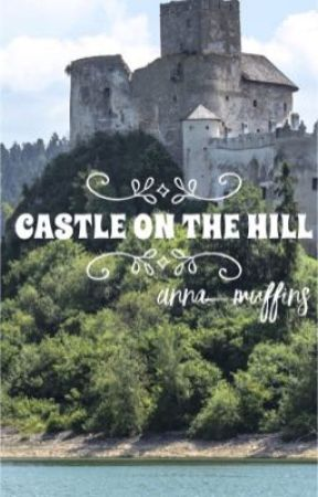 Castle on the Hill// Shawn Mendes (✔️) by Anna_muffins