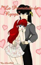 La Prometida de Ryoga by AdeAbril