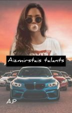 Aizmirstais talants by mopsits