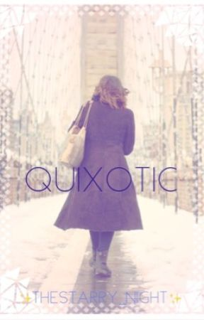 Quixotic 【Peter Parker X Reader】 by TheStarry_Night