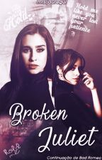 Broken Juliet - Book 2 [Intersexual] by estrabaodesire