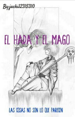 EL HADA Y EL MAGO by jacki12315310