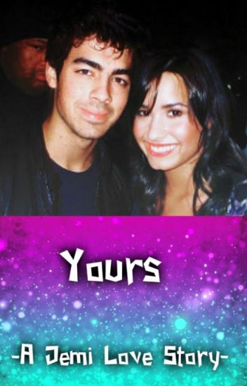 Yours  | A Jemi Love Story