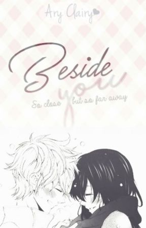 Beside you. by AryClairy