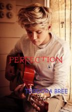 Perfection(Niall Horan) by TeodoraBree