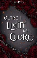 Oltre I Limiti Del Cuore •HS• by _iamross