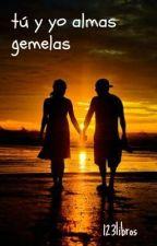 Tú y yo: almas gemelas by 123libros