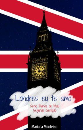 Londres, Eu Te Amo [DEGUSTAÇÃO] by MariMonteiro1