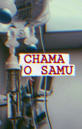 Chama o SAMU by WangPuppy78
