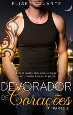 Devorador de corações - Parte 2  - Na Amazon by EliseteDuarte