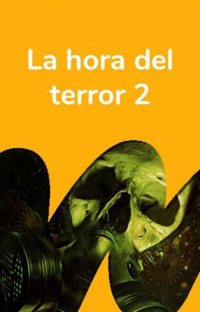 La hora del terror 2 by TerrorES
