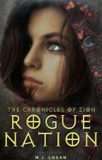 The Chronicles of Zion: Rogue Nation [HIATUS] by goddessofwxr