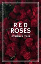 Red Roses //L.S. by lwtdaddy