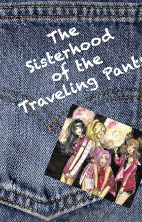 The Sisterhood Of The Traveling Pants (The Girls of Naruto Story) by Farmgirl125