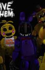 Fnaf 2 x Blind Child Reader: A robotic family? by FnafKidStories