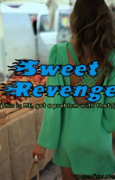 Sweet Revenge - A Short Story by MsSadistLover