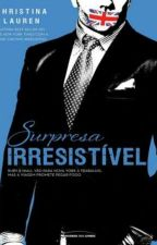 Surpresa irresistível- Christina Lauren  by IsabellyPedrassa