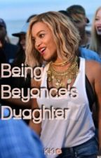 Being Beyonce's Duaghter by plurrr