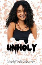 Unholy • Sweet Pea by ShellyNelsonLahey