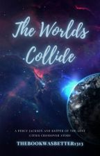 The Worlds Collide (A Keeper of the Lost Cities and Percy Jackson Crossover) by thebookwasbetter1313