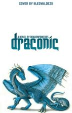 Draconic | ✎ by supernovaae_