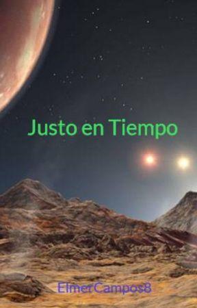 Justo en Tiempo by ElmerCampos8
