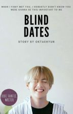 BLIND DATES by oktaehyun