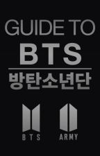Guide To BTS | 방탄소년단 by BTS